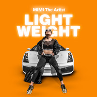 MiMi The Artist - Lightweight