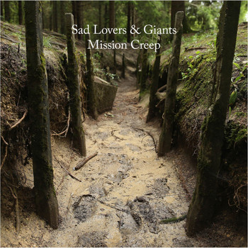 Sad Lovers & Giants - Mission Creep