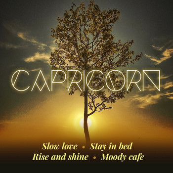 Capricorn - Slow Love