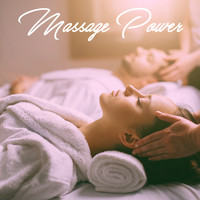 Massage, Massage Music and Massage Tribe - Massage Power