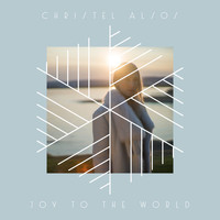 Christel Alsos - Joy To The World