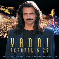 Yanni - Yanni - Live at the Acropolis - 25th Anniversary Deluxe Edition (Remastered)