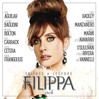 Filippa Giordano - Friends & Legends Duets