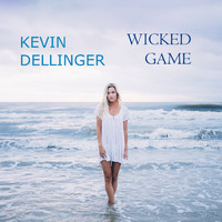 Kevin Dellinger - Wicked Game