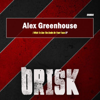 Alex Greenhouse - I Wish To See The Smile On Your Face