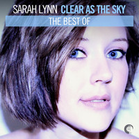 Sarah Lynn - Clear As The Sky - The Best Of