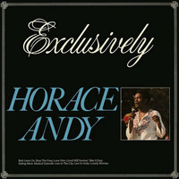 Horace Andy - Exclusively