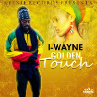 I Wayne - Golden Touch