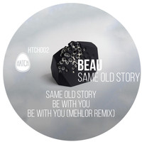 Beau (UK) - Same Old Story EP