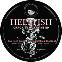 Hellfish - Crack Vs Morphine EP (CAT NR MISSING)