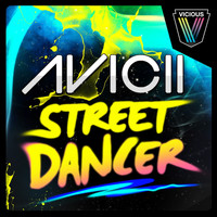 Avicii - Street Dancer