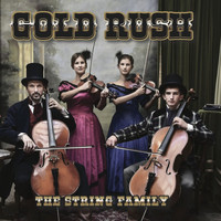 The String Family - Gold Rush