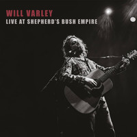 Will Varley - Live at Shepherd's Bush Empire (Explicit)