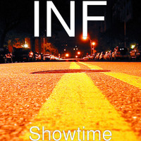 INF - Showtime (Explicit)