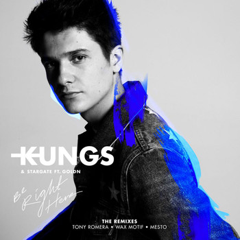 Kungs - Be Right Here (The Remixes)