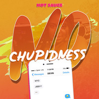 Hot Sauce - No Chupidness