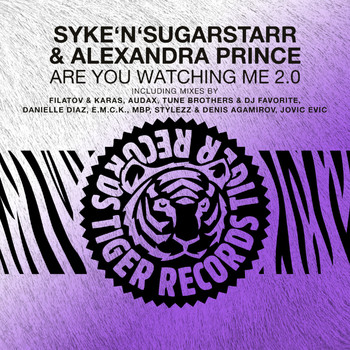 Syke'n'Sugarstarr & Alexandra Prince - Are You Watching Me 2.0