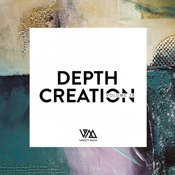 Various Artists - Depth Creation, Vol. 28