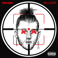 Eminem - Killshot (Explicit)