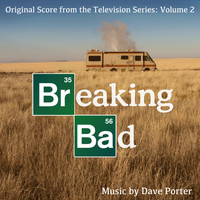 Dave Porter - Breaking Bad (Original Score from the Television Series), Vol. 2
