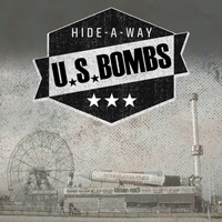 U.S. Bombs - Hide-a-Way