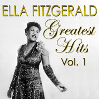 Ella Fitzgerald - Greatest Hits Vol. 1