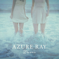 Azure Ray - Waves