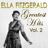Ella Fitzgerald - Greatest Hits Vol. 2