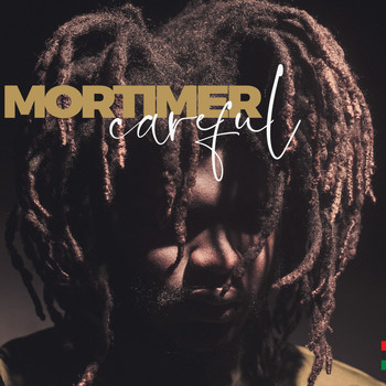 Mortimer - Careful