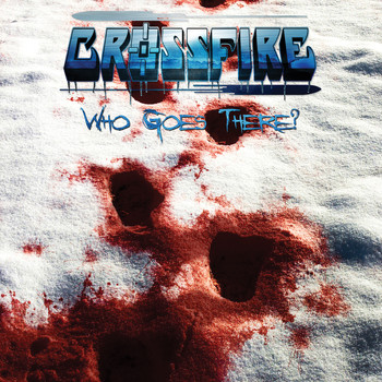 Crossfire - Who Goes There? (Explicit)