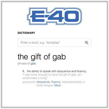 E-40 - The Gift Of Gab