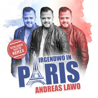 Andreas Lawo - Irgendwo in Paris (Schlager Suite Remix)