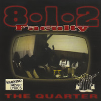 812 Faculty - The Quarter (Explicit)