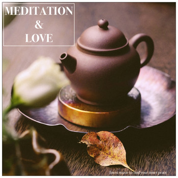 Various Artists - Meditation & Love