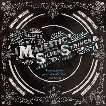 Buddy Miller - The Majestic Silver Strings