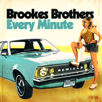 Brookes Brothers - Every Minute (Remixes)