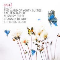 Hallé & Sir Mark Elder - Elgar Wand of Youth