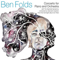 Ben Folds - So There: Concerto Bundle (feat. The Nashville Symphony & Giancarlo Guerrero)