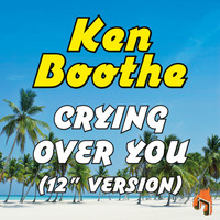 "Ken Boothe - Crying over You (12"" Version)"