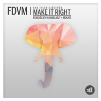 FDVM - Make It Right
