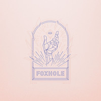 Foxhole - Well Kept Thing