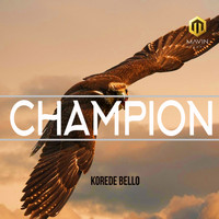 Korede Bello - Champion