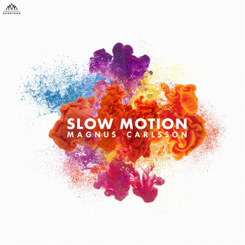 Magnus Carlsson - Slow Motion