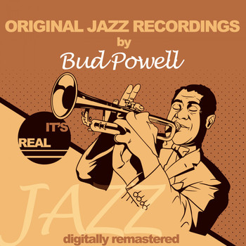 Bud Powell - Original Jazz Recordings (Digitally Remastered)