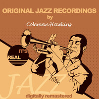 Coleman Hawkins - Original Jazz Recordings (Digitally Remastered)