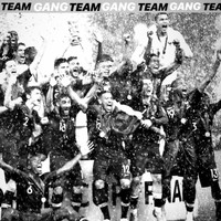 Gang - Team (Explicit)