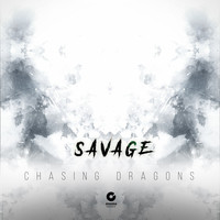 Savage - Chasing Dragons