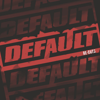 Default - Re-Cuts