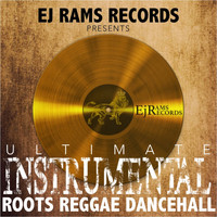 Ej Rams Records - Ultimate Instrumental Roots Reggae Dancehall