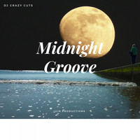 DJ Crazy Cuts - Midnight Groove